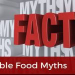 ten terrible food myths