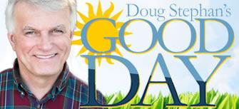 Doug Stephan's Good Day
